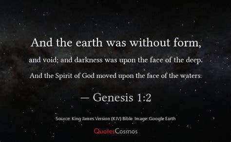 Picture of stars in the sky with the words And the earth was without form, and void: and darkness was upon the face of the deep. And the Spirit of God moved upon the face of the waters: -Genesis 1:2 KJV
